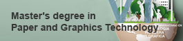 New Master's degre in Paper and Graphics Technology, (open link in a new window)